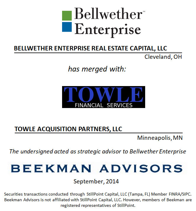 Bellwether Enterprise Real Estate Capital, LLC and Towle Acquisition Partners, LLC